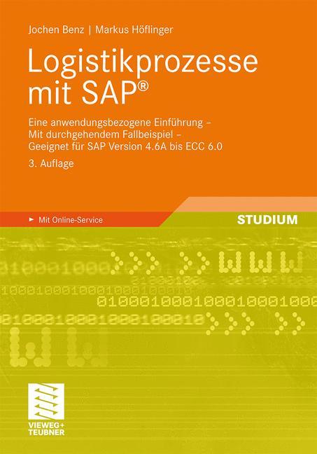 Logistikprozesse mit SAP®: Eine anwendungsbezog...