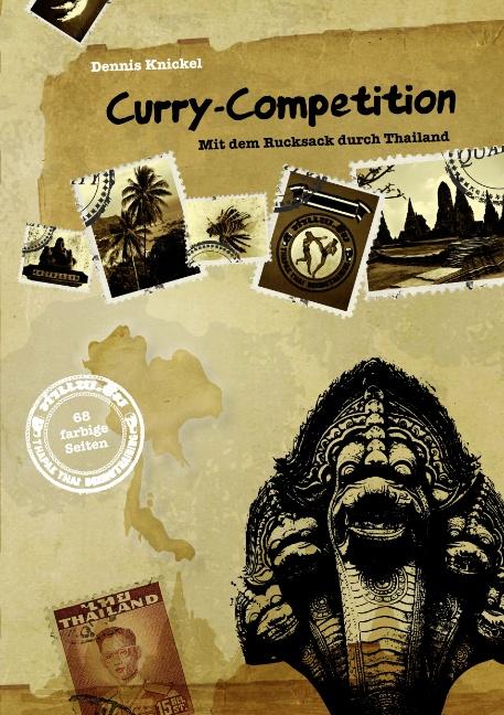Curry-Competition: Mit dem Rucksack durch Thail...