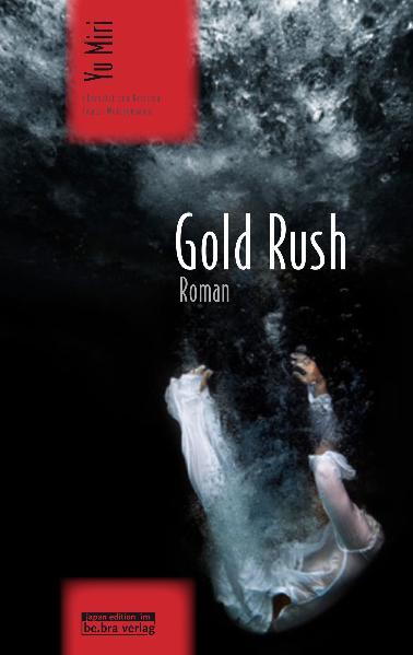 Gold Rush: Roman - Miri Yu