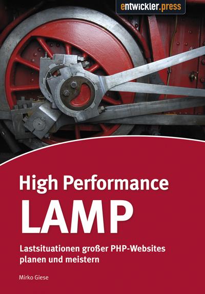 High Performance LAMP: Lastsituationen großer P...