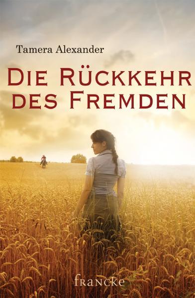 Die Rückkehr des Fremden - Tamara Alexander