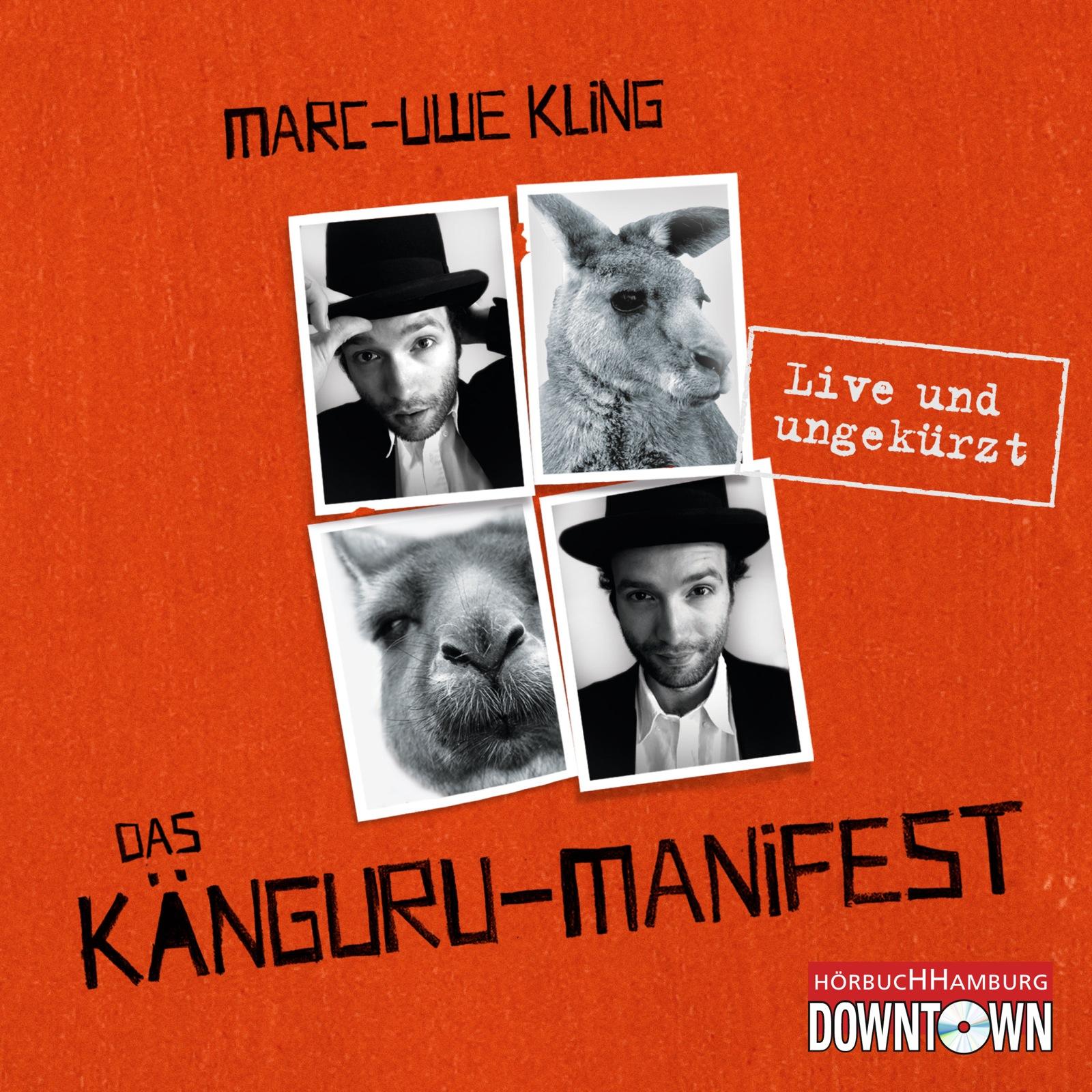 Das Känguru-Manifest - Marc-Uwe Kling [4 Audio CDs; Ungekürzte Autorenlesung]