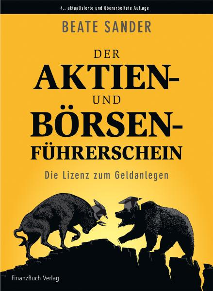 Der Aktien- und Börsenführerschein: Die Lizenz ...