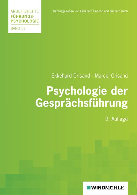 Psychologie der Gesprächsführung - Ekkehard Crisand