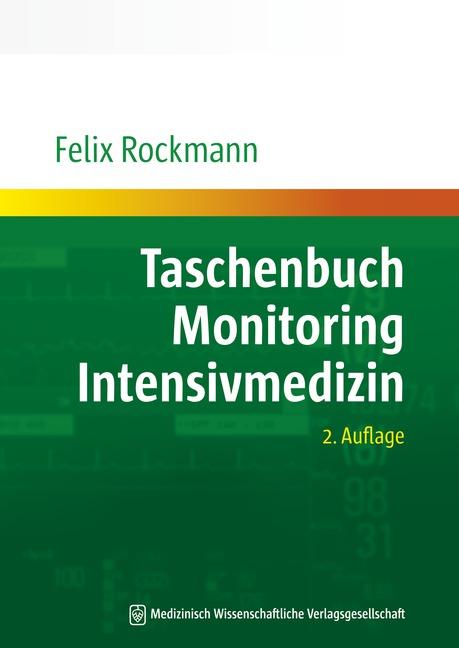 Taschenbuch Monitoring Intensivmedizin - Felix ...