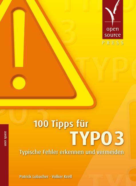 100 Tipps für TYPO3: Typische Fehler erkennen u...