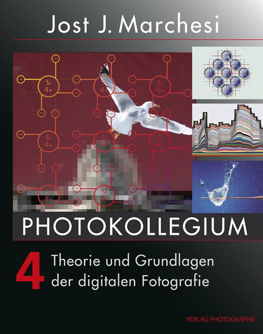 PHOTOKOLLEGIUM 4: Theorie und Grundlagen der di...