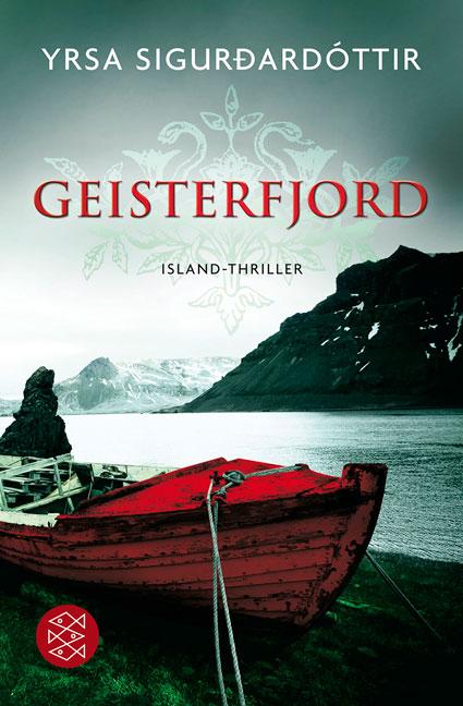 Geisterfjord: Island-Thriller - Yrsa Sigurdardottir
