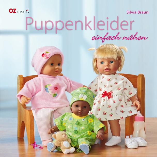 Puppenkleider einfach nähen - Silvia Braun