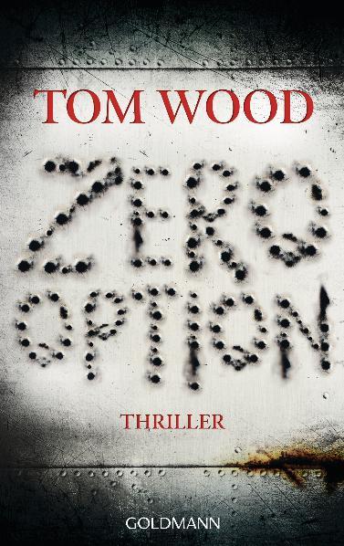 Zero Option: Thriller - Tom Wood