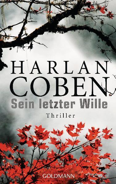 Sein letzter Wille: Thriller - Harlan Coben