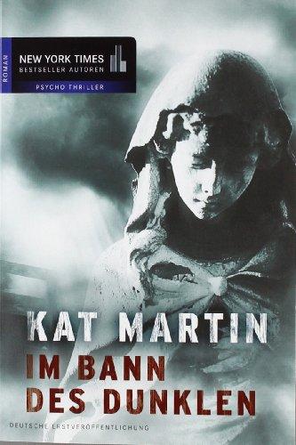 Im Bann des Dunklen - Kat Martin