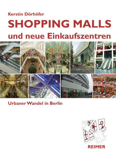 Shopping Malls und neue Einkaufszentren: Urbane...