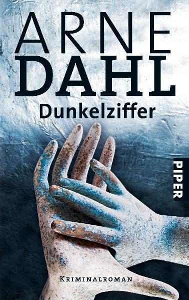 Dunkelziffer: Kriminalroman - Arne Dahl