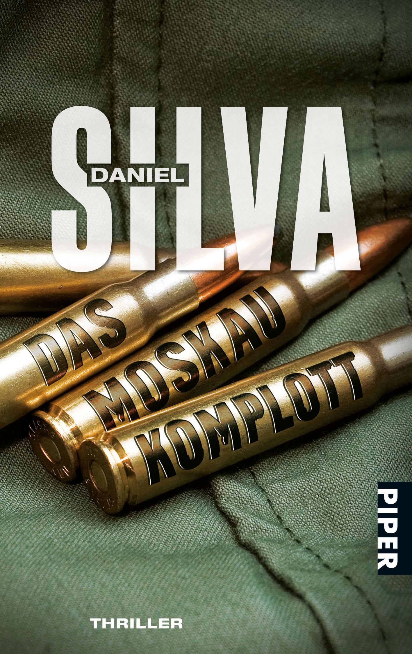 Das Moskau-Komplott: Thriller - Daniel Silva