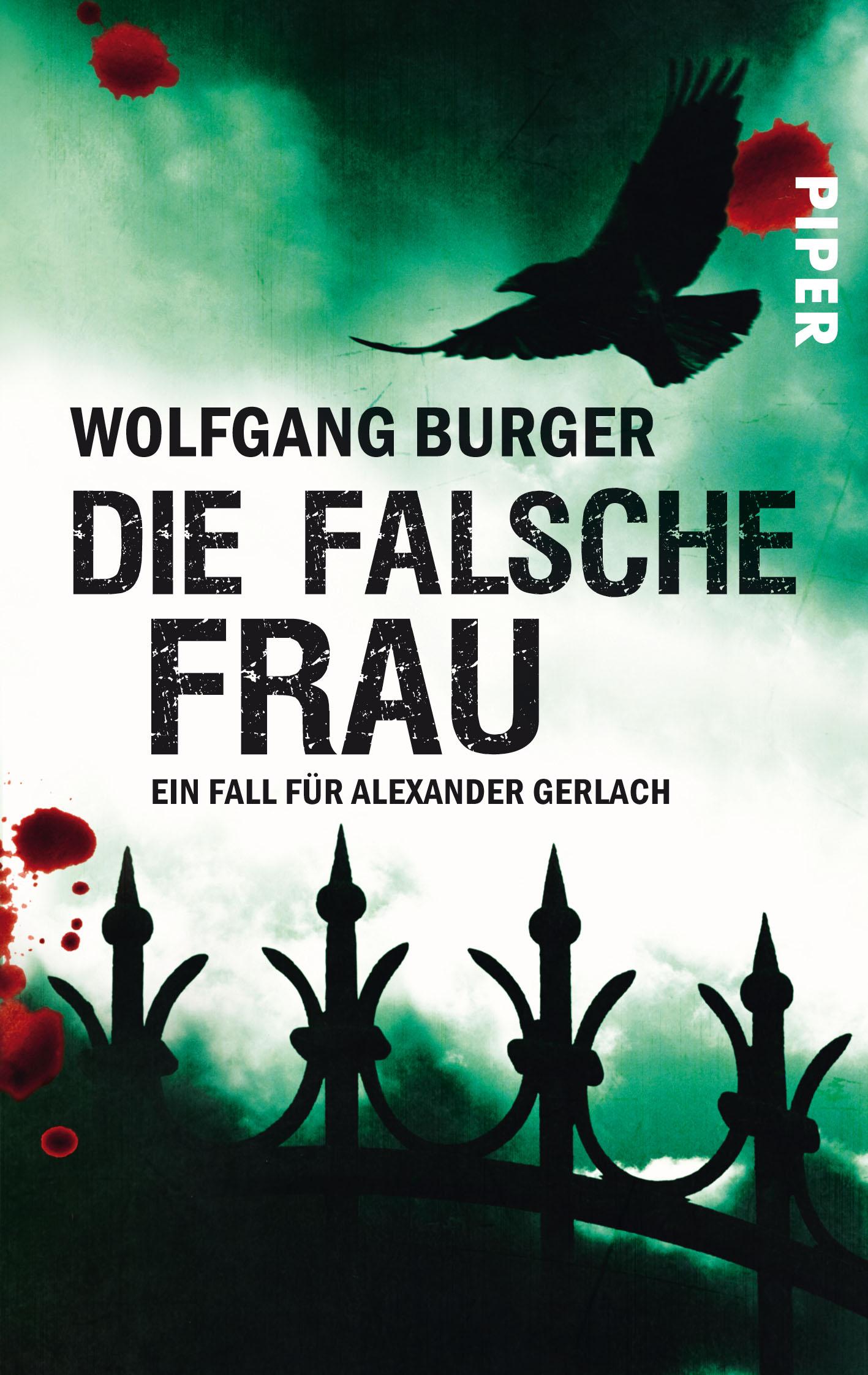 Die falsche Frau: Ein Fall für Alexander Gerlach - Wolfgang Burger