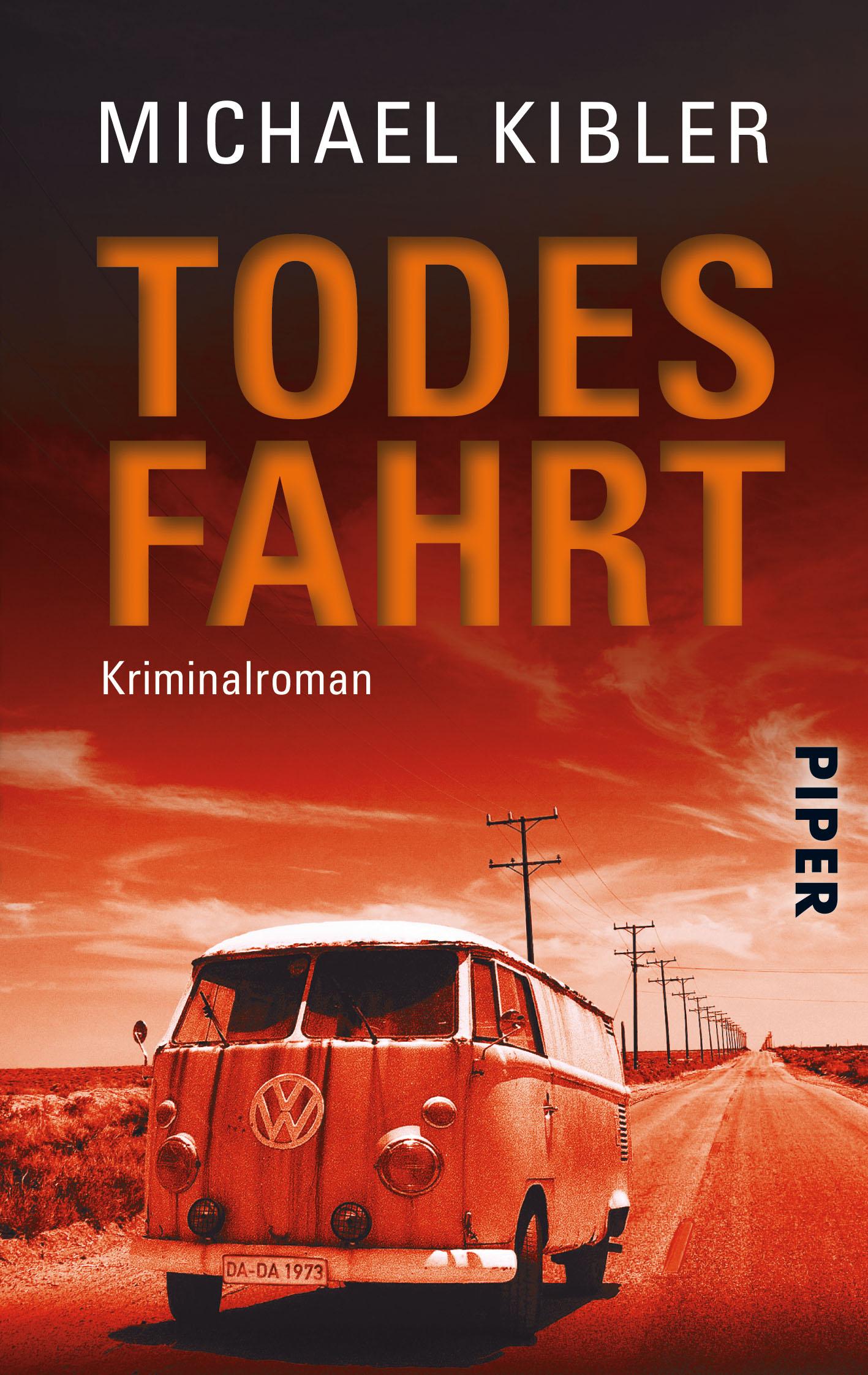 Todesfahrt: Kriminalroman - Michael Kibler