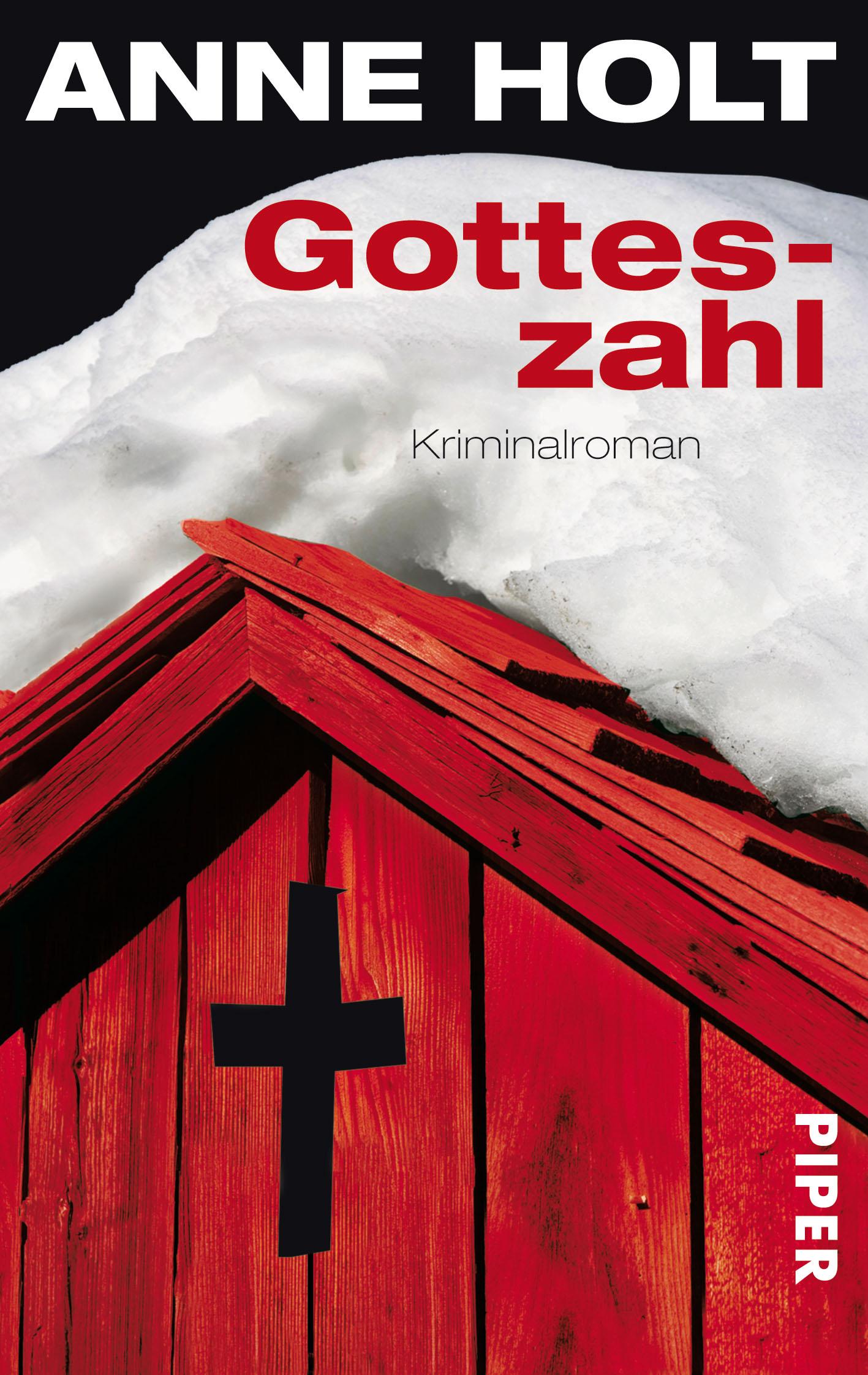 Gotteszahl: Kriminalroman - Anne Holt
