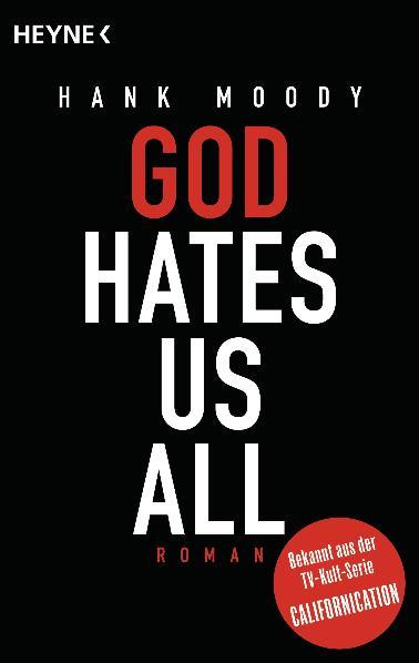 God hates us all: Roman - Hank Moody