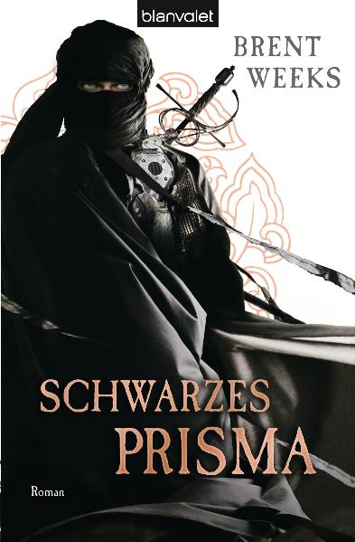 Schwarzes Prisma: Roman - Brent Weeks