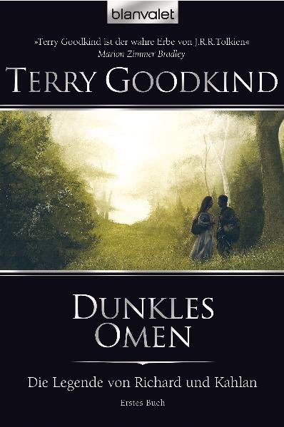 Die Legende von Richard und Kahlan 01: Dunkles Omen - Terry Goodkind