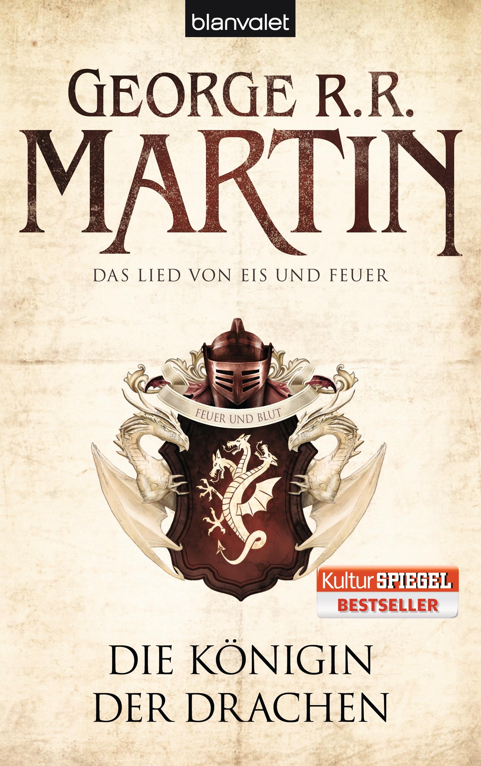Das Lied von Eis und Feuer: Band 6 - Die Königin der Drachen - George R.R. Martin