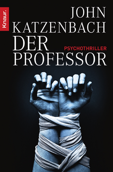 Der Professor: Psychothriller - John Katzenbach