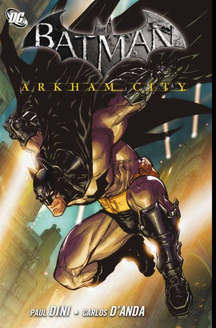 Batman: Arkham City - Paul Dini [Broschiert]