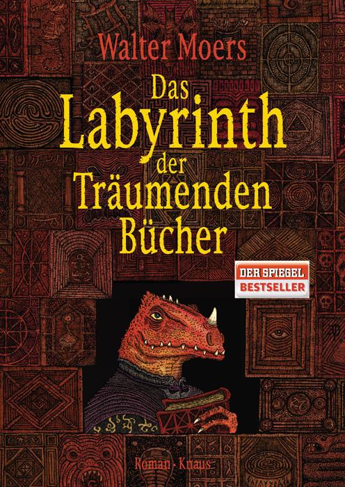 Das Labyrinth der Träumenden Bücher - Walter Moers [Gebundene Ausgabe]