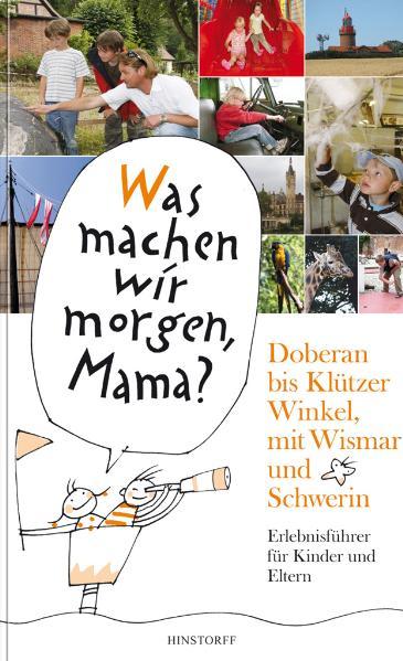 Doberan bis Klützer Winkel, mit Wismar und Schw...