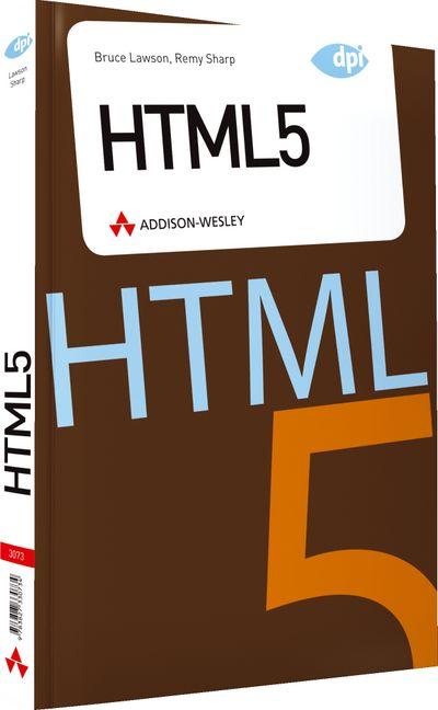 HTML5: Eine Einführung für Umsteiger - Bruce La...