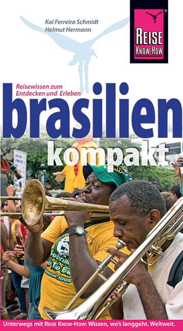 Brasilien kompakt - Kai Ferreira Schmidt