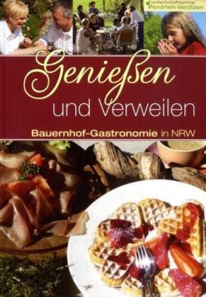 Genießen & Verweilen: Bauernhof-Gastronomie in NRW