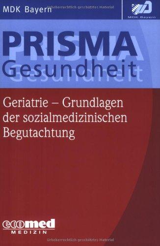 Geriatrie - Grundlagen der sozialmedizinischen ...