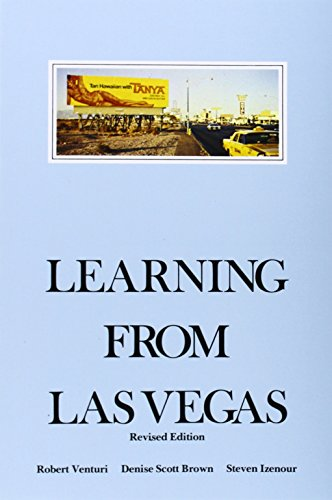 Learning from Las Vegas, Revised Edition: The Forgotten Symbolism of Architectural Form - Robert Venturi