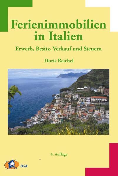 Ferienimmobilien in Italien: Erwerb, Besitz, Ve...