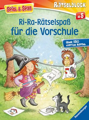 Ri-Ra-Rätselspaß für die Vorschule: Über 150 lustige Rätsel. Rätselblock - Stefan Lohr