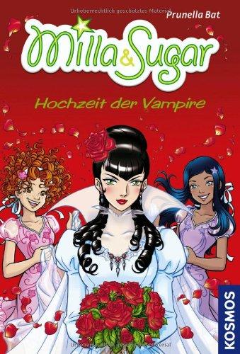 Milla & Sugar: Hochzeit der Vampire - Prunella Bat
