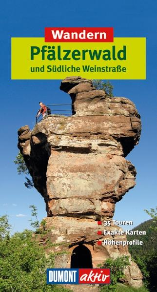 DUMONT aktiv Wandern im Pfälzerwald und Südlich...
