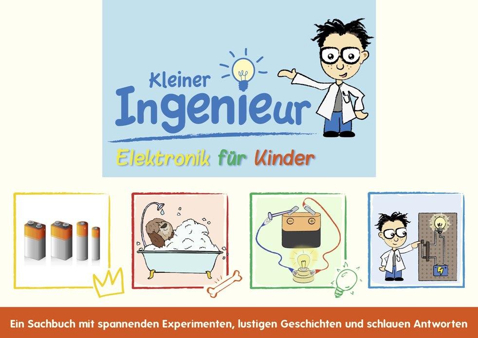 Kleiner Ingenieur: Elektronik für Kinder - Carm...