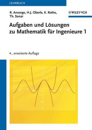 Aufgaben und Lösungen zu Mathematik für Ingenie...