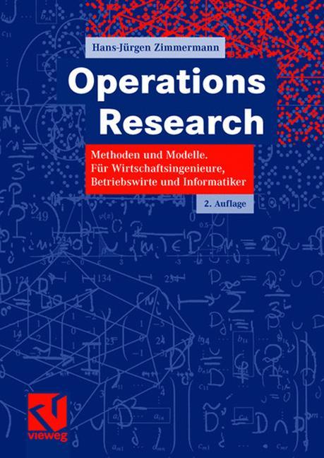 Operations Research: Methoden und Modelle. Für ...