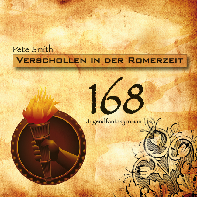 168 - Verschollen in der Römerzeit - Pete Smith