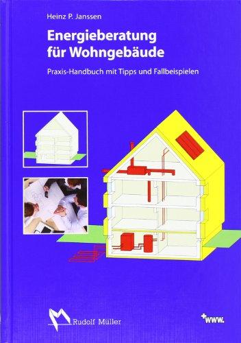 Energieberatung für Wohngebäude: Praxis-Handbuc...