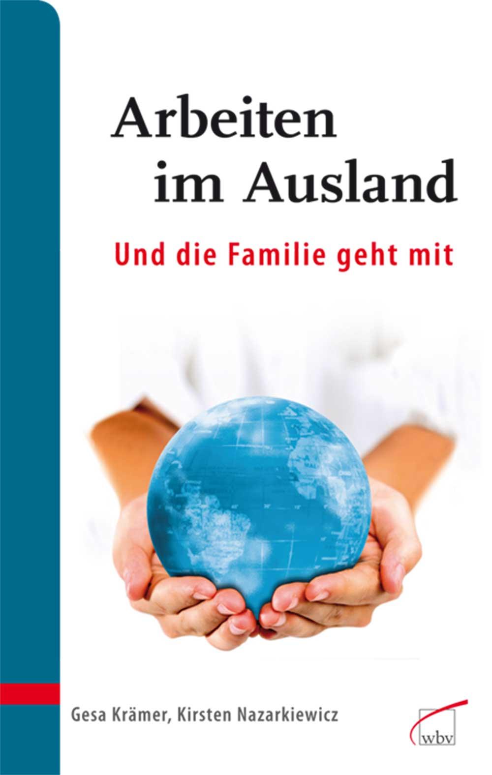 Arbeiten im Ausland - und die Familie geht mit:...