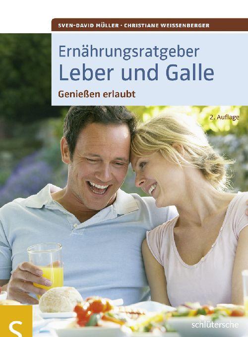 Ernährungsratgeber Leber und Galle. Genießen erlaubt - Sven-David Müller