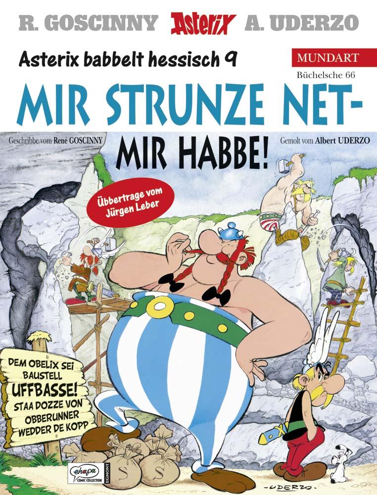 Asterix Mundart 66 Hessisch 9: Mir strunze net - mir habbe! - René Goscinny