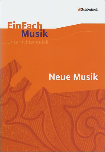 EinFach Musik - Unterrichtsmodelle für die Schu...