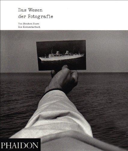 Das Wesen der Fotografie: Ein Elementarbuch - S...