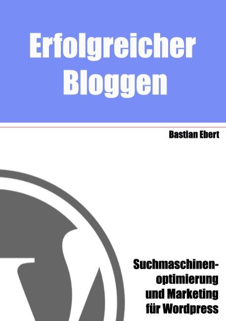 Erfolgreicher Bloggen: Suchmaschinenoptimierung...